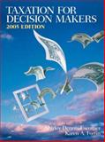 Taxation for Decision Makers 2005, Dennis-Escoffier, Shirley and Fortin, Karen, 0131472399