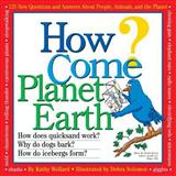 How Come? Planet Earth, Kathy Wollard, 0761112391