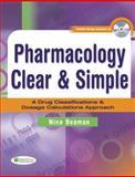 Pharmacology Clear and Simple, Nina Beaman, 0803612397