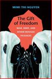The Gift of Freedom