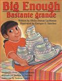 Big Enough Bastante Grande, Dumas Lachtman Ofelia, 1558852395