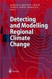 Detecting and Modelling Regional Climate Change, Brunet, M. and Lopez, D., 3540422390