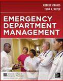 Emergency Department Management, Strauss, Robert W. and Mayer, Thom A., 0071762396