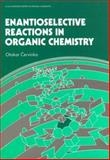 Evantioselective Reactions in Organic Chemistry, Cervinka, Otakar, 0132762390