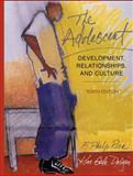 The Adolescent : Development, Relationships, and Culture, Rice, F. Philip and Dolgin, Kim Gale, 0205332390