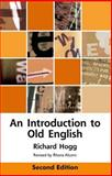 An Introduction to Old English, Hogg, Richard M., 0748642390