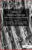 Music in Medieval Europe : Studies in Honour of Byran Gillingham, , 0754652394