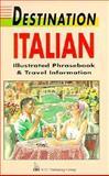 Destination Italian, Teresa Huntley and Mike Buckby, 0844292397
