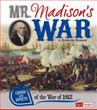 Mr. Madison's War, Kassandra Radomski, 1476502390