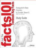 Studyguide for Basic Chemistry by Steven S. Zumdahl, Isbn 9780538736374, Cram101 Textbook Reviews and Zumdahl, Steven S., 1478412399