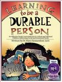 Learning to be a Durable Person, Mary Hennenfent, 1593632398