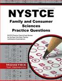 NYSTCE Family and Consumer Sciences Practice Questions : NYSTCE Practice Tests and Exam Review for the New York State Teacher Certification Examinations, NYSTCE Exam Secrets Test Prep Team, 1630942391