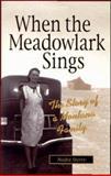 When the Meadowlark Sings, Nedra Sterry, 1931832390