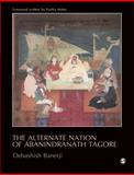 The Alternate Nation of Abanindranath Tagore, Banerji, Debashish, 8132102398