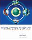Designing and Managing the Supply Chain, Simchi-Levi, David and Kaminsky, Sally, 007298239X