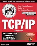 MCSE TCP/IP Exam Prep, Burke, Richard, 1576102394