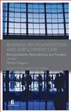 Business Reorganisations and Employment Law : Reorganisations, Redundancies and Transfers, Duggan, Michael, 184661239X