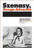 Szenasy, Design Advocate, Susan Szenasy, 1938922395