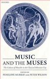 Music and the Muses : The Culture of Mousike in the Classical Athenian City, , 0199242399