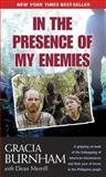 In the Presence of My Enemies, Gracia Burnham and Dean Merrill, 0842362398