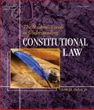 The Student's Guide to Understanding Constitutional Law, DeLeo, John D., 1401852394