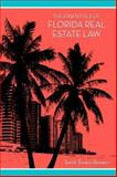 The Essentials of Florida Real Estate Law, Towers-Romero, Sandi, 1594602395