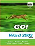 Go! With Microsoft Office Word 2003, Gaskin, Shelley and Preston, Sally, 0132242400