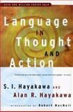 Language in Thought and Action, Samuel I. Hayakawa and Alan R. Hayakawa, 0156482401