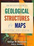 Introduction to Geological Structures and Maps, Bennison, G. M. and Moseley, K. A., 0340692405