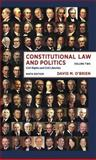 Constitutional Law and Politics : Civil Rights and Civil Liberties, O'Brien, David M., 0393922405