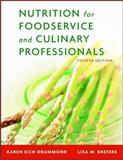 Nutrition for Foodservice and Culinary Professionals, Drummond, Karen Eich and Brefere, Lisa M., 0471442402