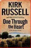 One Through the Heart, Kirk Russell, 0727882406
