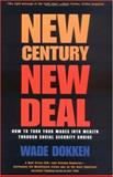 New Century, New Deal, Wade Dokken, 0895262401