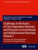 Challenges in Mechanics of Time-Dependent Materials and Processes in Conventional and Multifunctional Materials, Volume 2 : Proceedings of the 2012 Annual Conference on Experimental and Applied Mechanics, , 1461442400