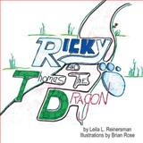 Ricky and Thomas the Dragon, Leila L. Reinersman, 1483602400