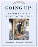 Going Up!, Monica Kulling, 1770492402