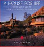 A House for Life, John Rattenbury, 1894622405