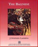 The Balinese, J. Stephen Lansing, 0155002406