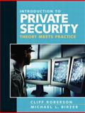 Introduction to Private Security : Theory Meets Practice, Roberson, Cliff and Birzer, Michael, 0205592406