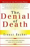 The Denial of Death 1st Edition