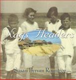 Nags Headers, Susan Byrum Rountree, 0895872404