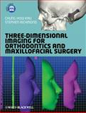 Three-Dimensional Imaging for Orthodontics and Maxillofacial Surgery, , 1405162406