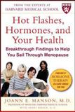 Hot Flashes, Hormones, and Your Health, Joann E. Manson and Shari S. Bassuk, 0071602402