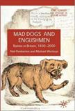 Mad Dogs and Englishmen : Rabies in Britain, 1830-2000, Pemberton, Neil and Worboys, Michael, 0230542409