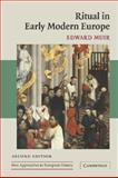 Ritual in Early Modern Europe, Muir, Edward, 0521602408