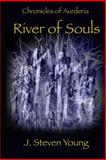 Chronicles of Aurderia: River of Souls, J. Young, 1492352403