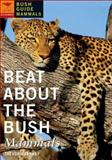 Beat about the Bush: Mammals, Carnaby, Trevor, 1770092404
