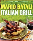 Italian Grill, Mario Batali and Judith Sutton, 0062232401