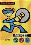 A Dangerous Secret, Ian Bone, 0385902409