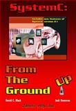 SystemC : From the Ground Up, Black, David C. and Donovan, Jack, 0387292403